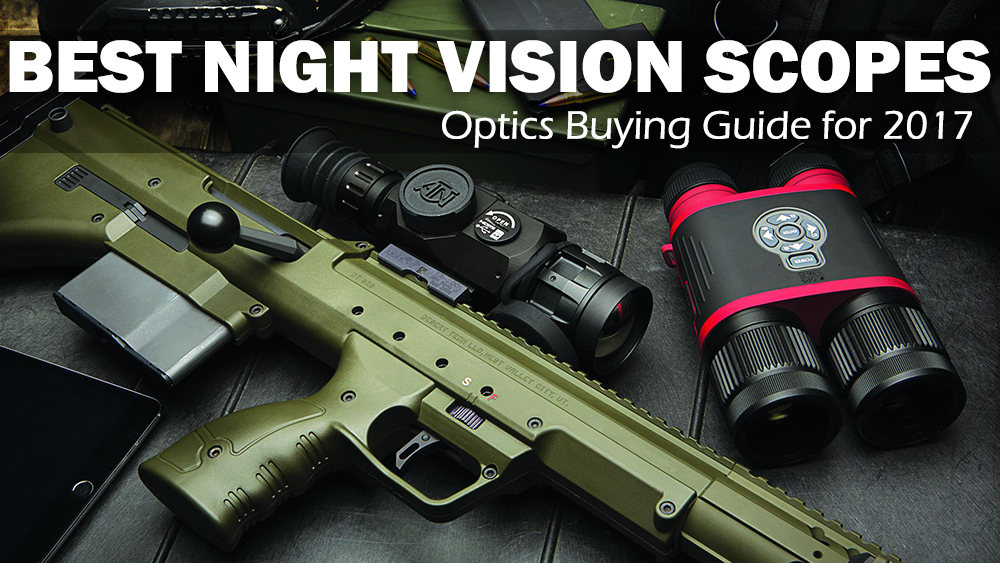 Top Night Vision Scope Review Buying Guide